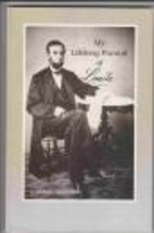 My Lifelong Pursuit of Lincoln by R. Gerald…