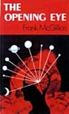 The Opening Eye by Frank McGillion