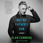 Not My Father's Son: A Memoir by Alan…