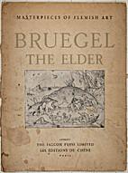 Bruegel The Elder by Paul Fierens