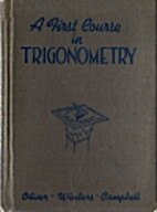A First Course in Trigonometry by W. J.…