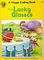 Lucky Glasses, The: A Happy Ending Book