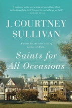Saints for All Occasions: A Novel by J.…