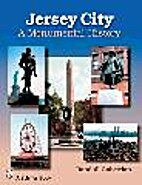 Jersey City: A Monumental History by Randall…