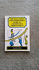 The Manager's and Supervisor's Guide to…