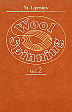 Wool spinning Vol 2 by Ya Lipenkov