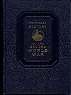 PICTORIAL HISTORY OF THE SECOND WORLD WAR…