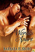 Worlds Apart by Barbara Elsborg