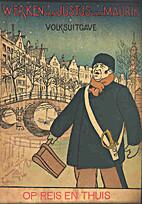 Op reis en thuis by Justus van Maurik