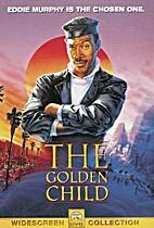 The Golden Child by Dennis Feldman