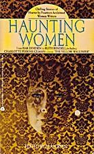 Haunting Women by Alan Ryan