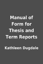 Manual of Form for Thesis and Term Reports…