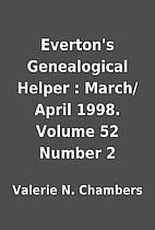 Everton's Genealogical Helper : March/April…