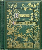 Beauty in Common Things by A. C. Chambers