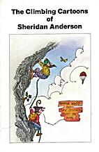 The climbing cartoons of Sheridan Anderson…