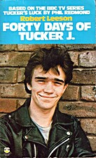 Forty Days of Tucker (Lions S) by Robert…