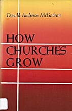 How churches grow; the new frontiers of…