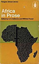 Africa in Prose by O. R. Dathorne