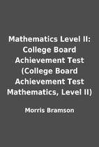 Mathematics Level II: College Board…