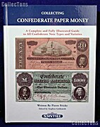 Collecting Confederate Paper Money: A…