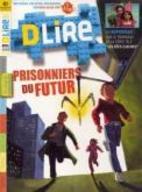 Prisonniers Du Futur - Un roman De Science…