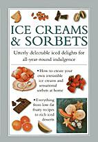 Ice Creams & Sorbets by Valerie Ferguson