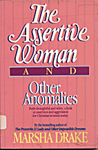 The Assertive Woman and Other Anomalies by…