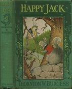 The Adventures of Happy Jack by Thornton W.…