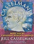 Casselmania by Bill Casselman