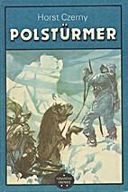 Polstürmer by Horst Czerny