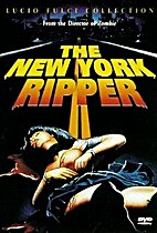 The New York Ripper [Videorecording] by…