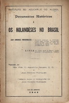 Os Holandeses no Brasil by Jan Andries…
