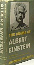 The Drama of Albert Einstein by Antonina…