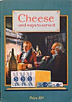 Cheese and Ways to Serve It (The Ideal Food)…