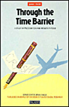 Through the Time Barrier: A Study of…