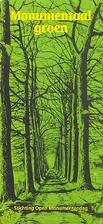 Monumentaal groen : over natuur en…