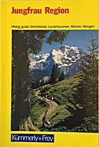 Jungfrau Region Hiking Guide by Bernese…