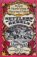 Settlers and rebels : being the official…