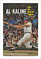 Al Kaline and the Detroit Tigers by Hal…