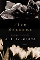Five Seasons by A.B. Yehoshua