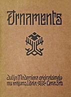 Ornaments: Jūlija Madernieka…