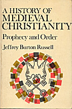 A History of Medieval Christianity: Prophecy…