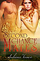 Second Chance Mates by Sabrina Vance