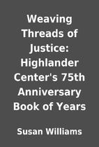 Weaving Threads of Justice: Highlander…