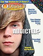 Addicted by Odyssey magazine