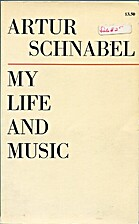 My life and music; &, Reflections on music…