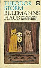 Bulemanns Haus Und Andere Geschichten. Atb…