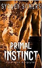 Primal Instinct (Pendragon Gargoyles 0.5) by…