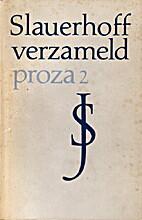 Verzameld proza 2 by J. Slauerhoff