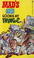 Mad's Dave Berg Looks At Things by Dave Berg